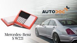 Substituição Filtro de Ar MERCEDES-BENZ S-CLASS: manual técnico