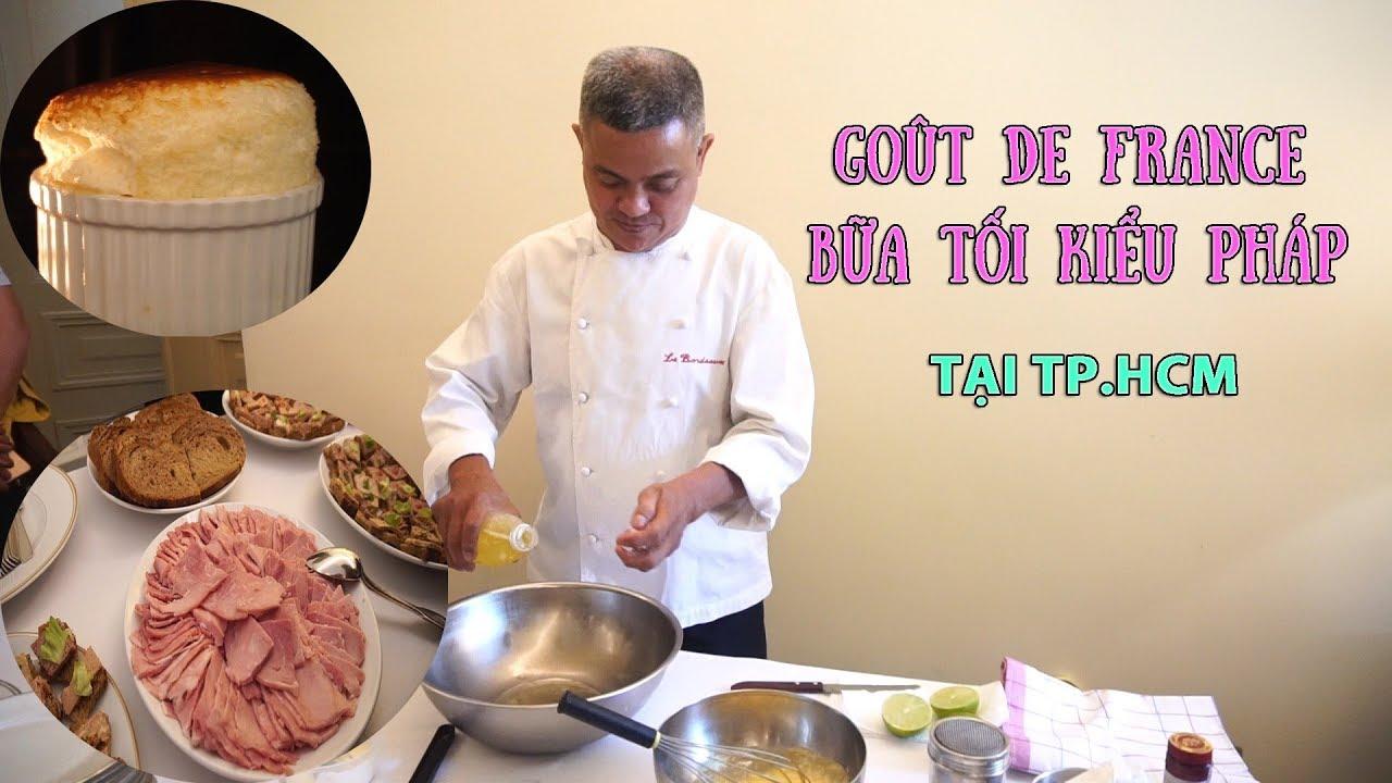 Bữa tối kiểu Pháp sang chảnh cỡ nào | Goût de France
