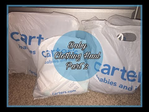Carter's Baby Clothing Haul (Part 2)