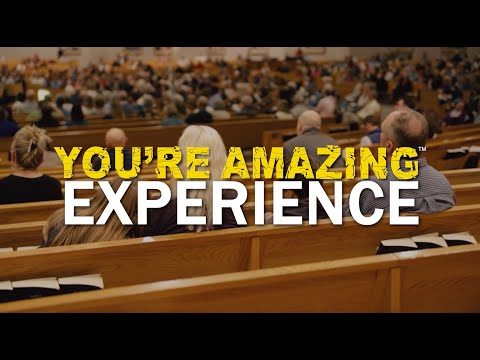 You're Amazing Experience