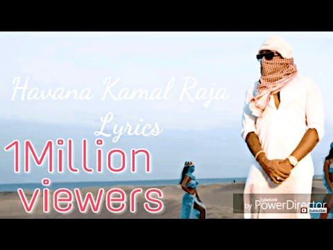 Havana song Lyrics Kamal Raja