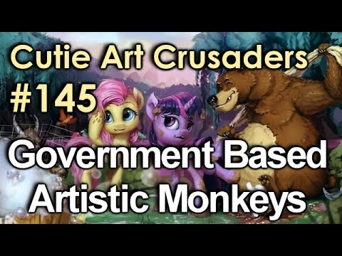 Cutie Art Crusaders Episode 145: Government Based Artistic Monkeys