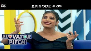 Elevator Pitch - Episode 9 - If you want to be my lover!