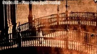 Nadia Ali - Fine Print (TyDi Remix) HD MUSIC VIDEO FULL NEW vocal trance 2009 + lyrics