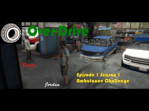 GTA 5 Top Gear / Over-Drive: Episode 1 Ambulance Challenge