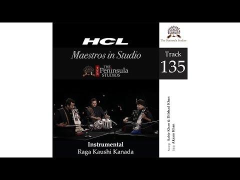 Raga Raga Kaushi Kanada-Dilshad Khan & Sabir Khan (Sarangi Duet)-HCL Maestros In Studio Live @TPS