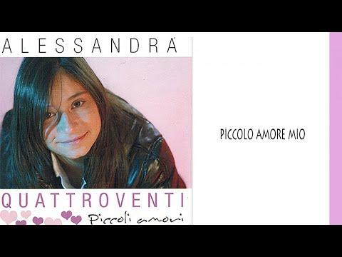 Alessandra Quattroventi - Piccolo amore mio