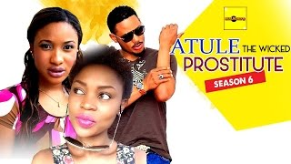 atule the wicked house wife 6 nigerian nollywood movies