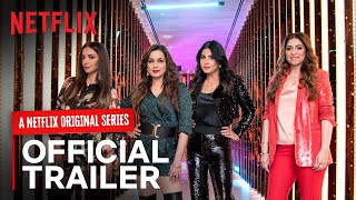 Fabulous Lives of Bollywood Wives | Official Trailer | Netflix India