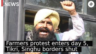Farmers protest enters day 5, Tikri, Singhu borders shut
