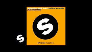 Jørgensen & Jesse Voorn - Troubled So Harder (Alex Kenji Remix)