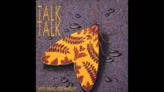 TALK TALK - It's Getting Late in the Evening [1985 Life's What You Make It]