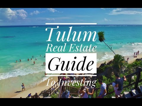 Real Estate In Tulum -What Is The Market Like Now?