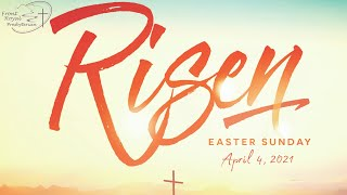 FRPC  Easter Sunday, April 4, 2021
