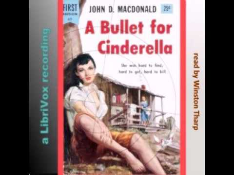 A bullet  for Cinderella by John D MACDONALD | Crime, Mystery Fiction | Full AudioBook