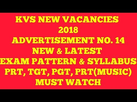 KVS NEW VACANCIES 2018 PRT, TGT, PGT, PRT(MUSIC) LATEST EXAM PATTERN & SYLLABUS II KEEP PREPARATION