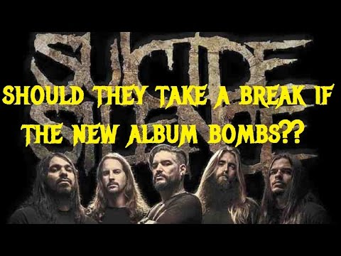 WHY Suicide Silence Should Take a Break If Their New album is a Bust
