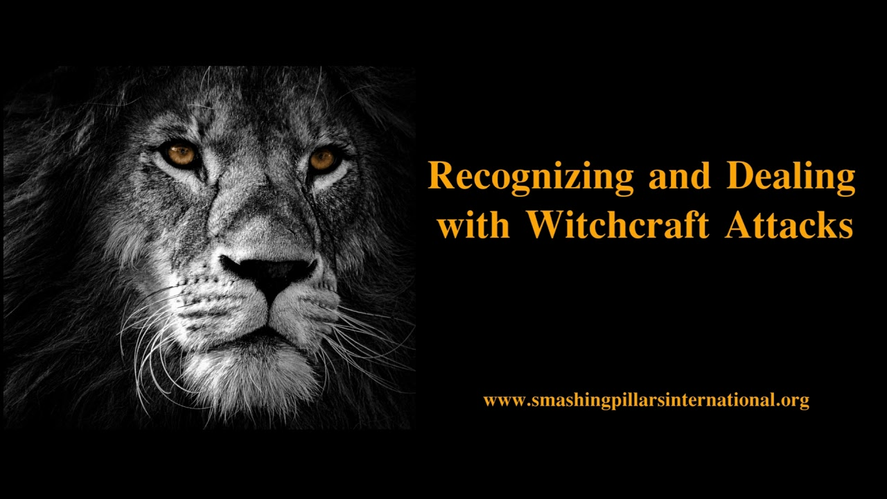 Recognizing and Dealing with Witchcraft Attacks