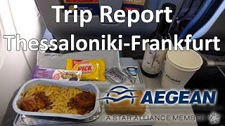 Trip Report : Aegean Airlines A321 | Thessaloniki to Frankfurt | Airbus A321 | SKG - FRA | A3 530(Take off 09:22 Meal 12:35 Landing 14:40 ✈ Aegean Airlines ✈ Airbus A321-231 ✈ SKG-FRA ✈ Thessaloniki, Greece to Frankfurt, Germany ✈ Flight No.: A3530 ..., 2016-12-13T02:22:39.000Z)