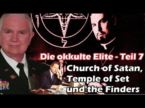 Die okkulte Elite - Church of Satan, Temple of Set und the Finders Teil 7