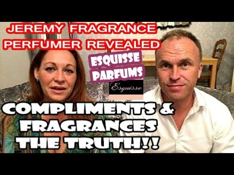Compliments - Our Thoughts, Jeremy Fragrance Perfumer Named,  Esquisse Parfums