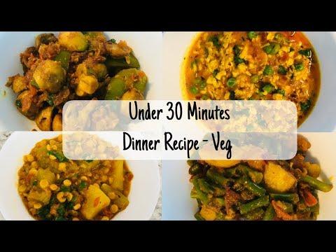 4 Indian Dinner Sabji Under 30 Minutes I Quick Veg Recipes Under 30 Minutes I Veg Dinner With Roti