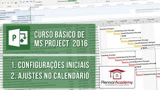 aula 1 1 de ms project 2016 configuraes iniciais de calendrio completo