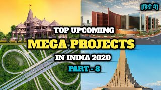 Top Upcoming Mega Projects in India | Construction & Infrastructure | Part-8 |भारत के मेगा प्रोजेट्स