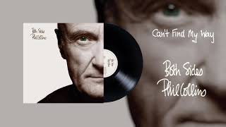 Phil Collins - Can't Find My Way (2015 Remaster Official Audio)
