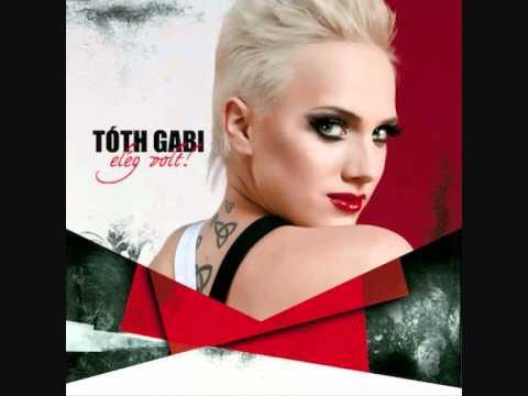 Tóth Gabi-Elég Volt! ALBUM (összes szám) mp3 letöltés