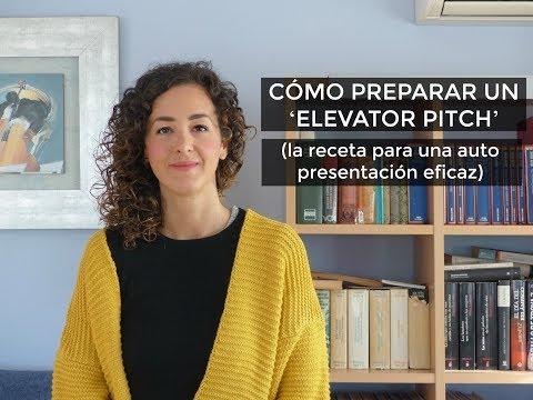 Cómo preparar un ELEVATOR PITCH eficaz.