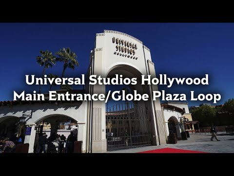 Universal Studios Hollywood Main Entrance/Globe Plaza Area Loop