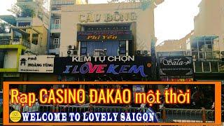 RẠP XI NÊ CASINO ĐAKAO Sài Gòn xưa một thời - Nay chỉ là DĨ VÃNG | Sài gòn ngày nay ✔️ lovely saigon