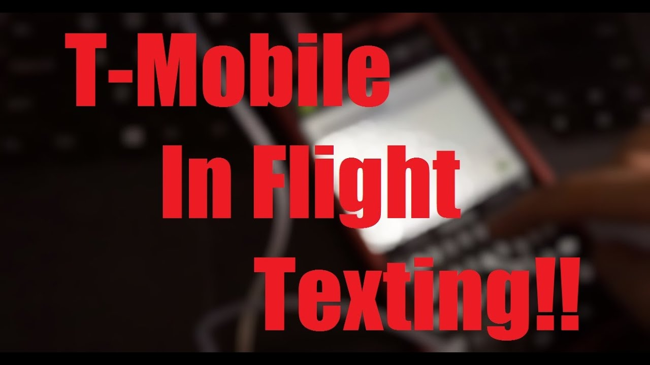 T Mobile Testing In Flight Texting For Free With Gogoinflight At 30 000 Feet