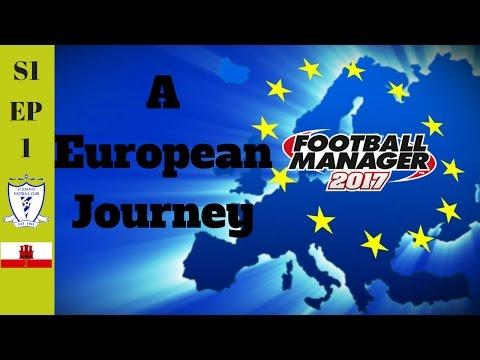 FM17 A European Journey S1.EP1 First Club!