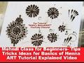 Mehndi Class for Beginners-Tips Tricks Ideas for Basics of Henna tattoo ART Tutorial Explained Video