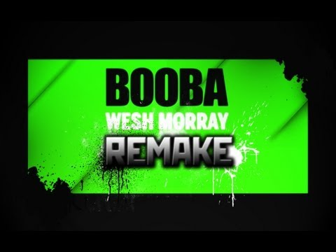 Booba -Wesh Morray REMAKE BlackShadow972