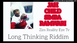 Jah Child Simba RaMwari (Long thinking Riddim Official zimdancehall march 2020)