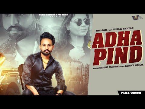 Adha Pind | Gurlez Akhtar | Bai Diljaan | Full Video | Music Empire | Music Masters |latest Punjabi