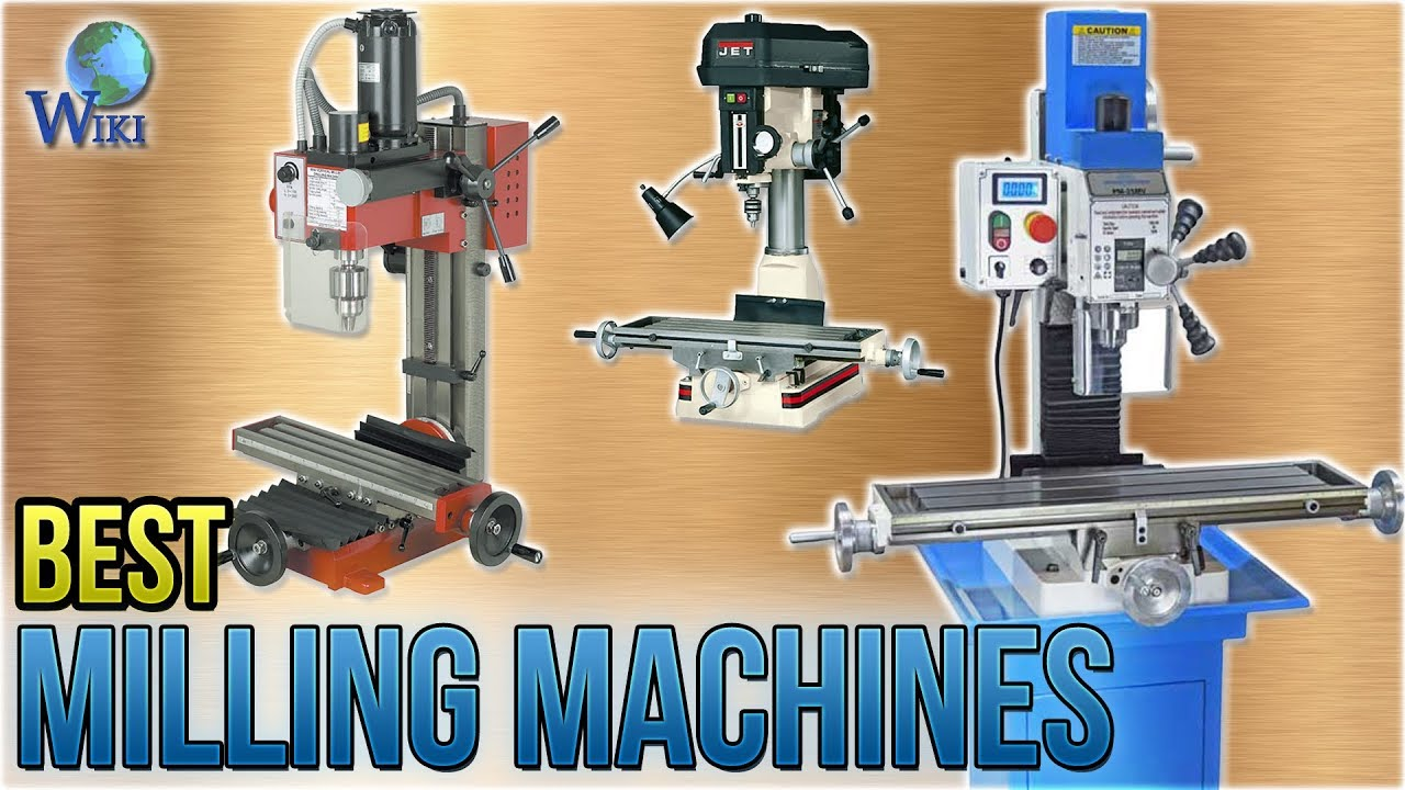 Top 8 Milling Machines of 2019 | Video Review