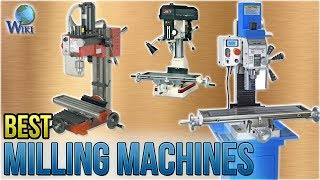 8 Best Milling Machines 2018