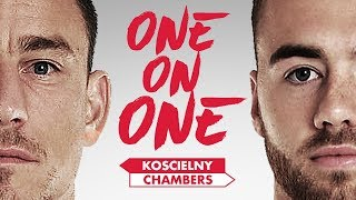 KOSCIELNY & CHAMBERS | One on One