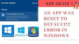 An app default was reset to default in Windows[solved] | LotusGeek