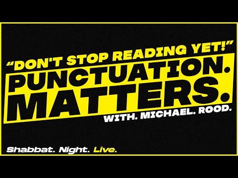 Punctuation. Matters. | Shabbat Night Live