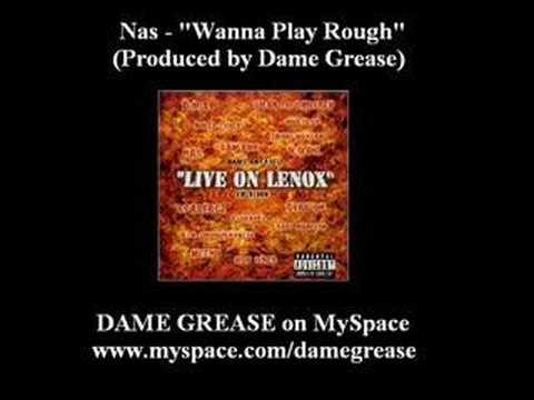 Nas - Wanna Play Rough