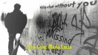 Maria Luiza [Zero Coin Band] + downLoad mp3