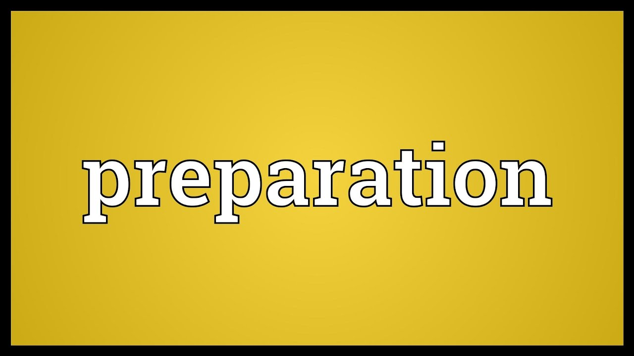preparation meaning youtube