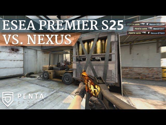 ESEA Premier Season 25 Europe: PENTA Sports VS. Nexus