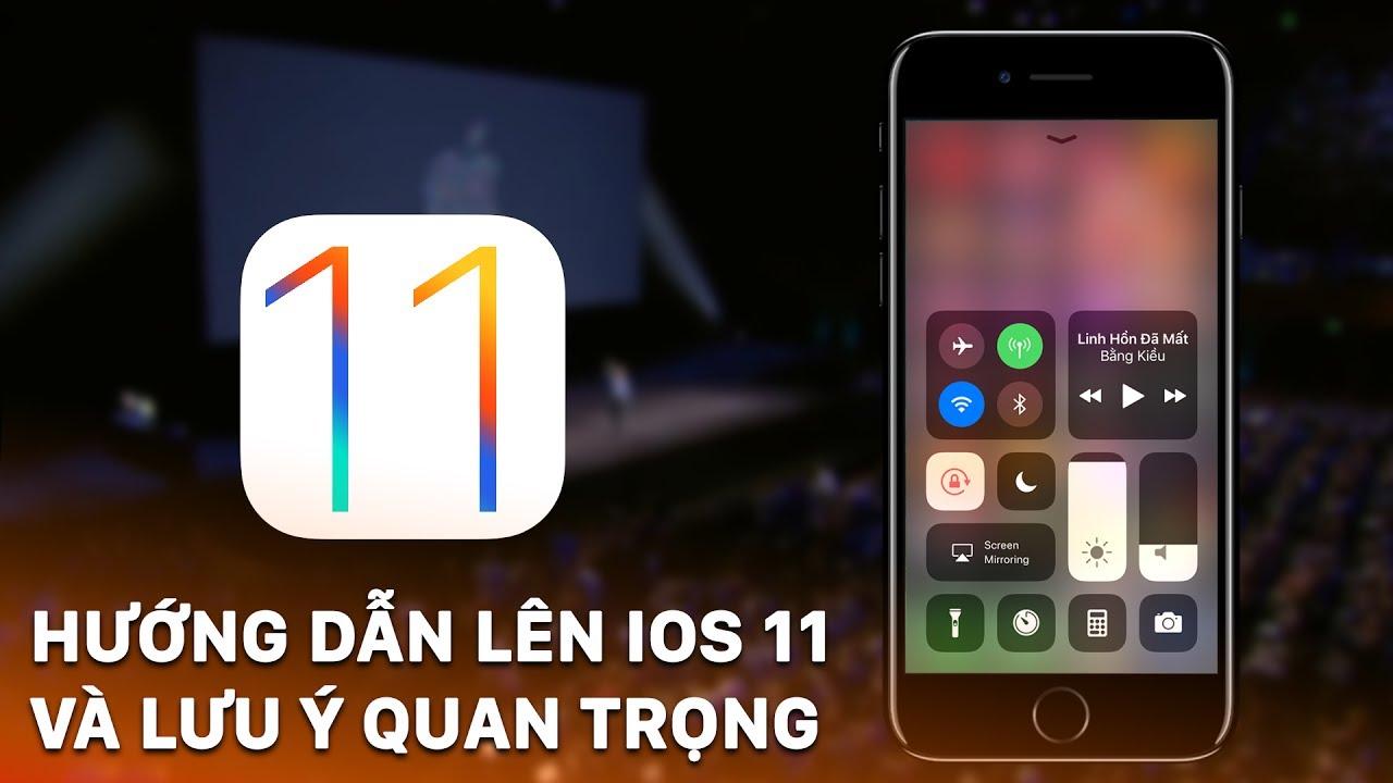 Hướng dẫn cập nhật hệ điều hành iOS 11 cho iPhone