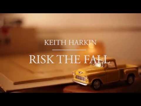 Keith Harkin - Risk the Fall